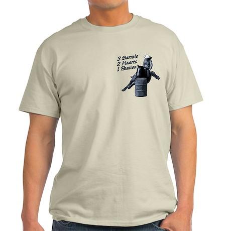 3 Barrels 2 hearts 1 passion. Light T-Shirt