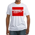 AL SHARPTON PRESIDENT 2008 Fitted T-Shirt
