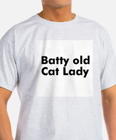 Batty old Cat Lady T-Shirt