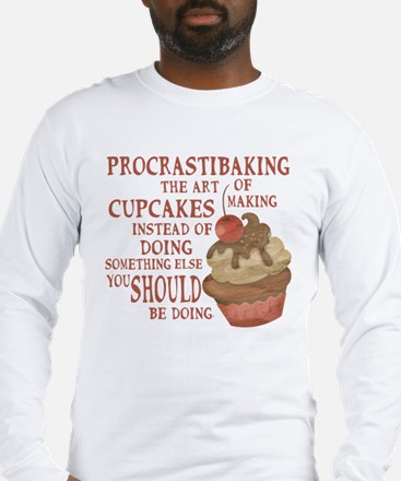 Procrastibaking Long Sleeve T-Shirt