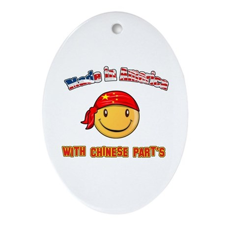 Made in America with Chinese parts Oval Ornament