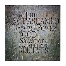 ROMANS 1:16 Not Ashamed Tile Coaster