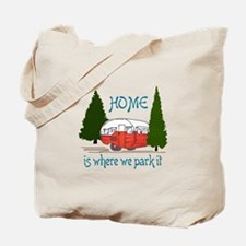 Where We Park It Tote Bag