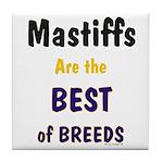 Mastiff Dog Best Of Breeds Tile Coaster