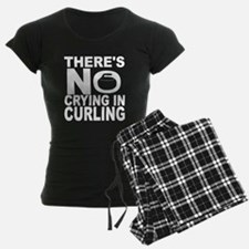 There's No Crying In Curling Pajamas