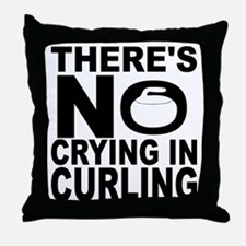 There's No Crying In Curling Throw Pillow