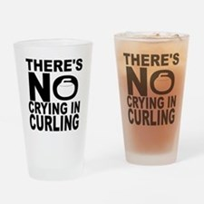 There's No Crying In Curling Drinking Glass