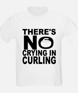 There's No Crying In Curling T-Shirt