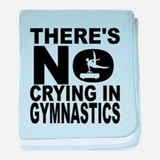 There's No Crying In Gymnastics baby blanket