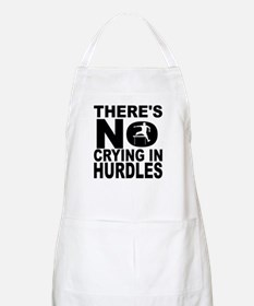 There's No Crying In Hurdles Apron