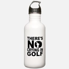 There's No Crying In Golf Water Bottle