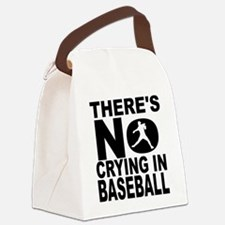 There's No Crying In Baseball Canvas Lunch Bag