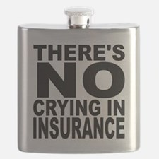 There's No Crying In Insurance Flask