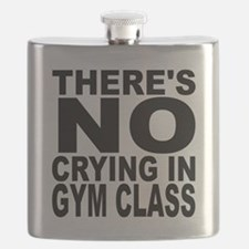 There's No Crying In Gym Class Flask