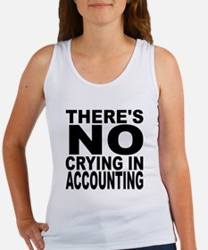 There's No Crying In Accounting Tank Top