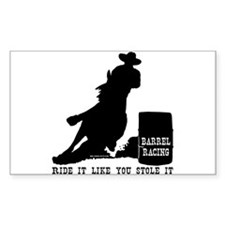 Ride it like you stole it! Rectangle Decal