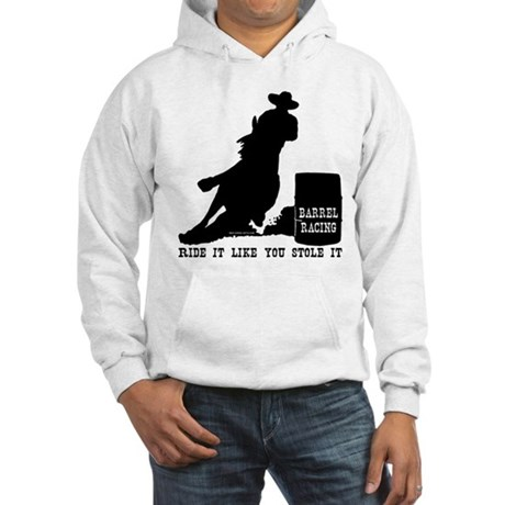 Ride it like you stole it! Hooded Sweatshirt