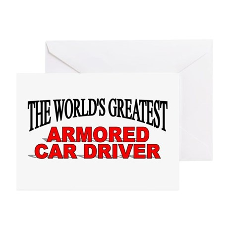 """""""The World's Greatest Armored Car Driver"""" Greeting"""