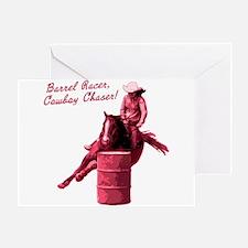 Barrel racer, cowboy chaser. Greeting Card