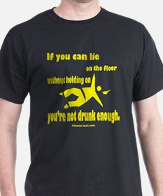 2-If You Can Lie for Black T-Shirt
