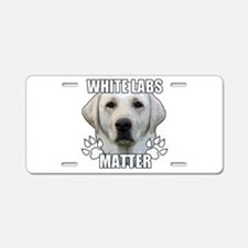 White labs matter Aluminum License Plate