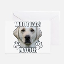 White labs matter Greeting Cards (Pk of 10)