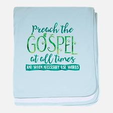 Preach the Gospel baby blanket