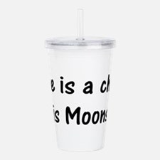 Chance its Moonshine Acrylic Double-wall Tumbler