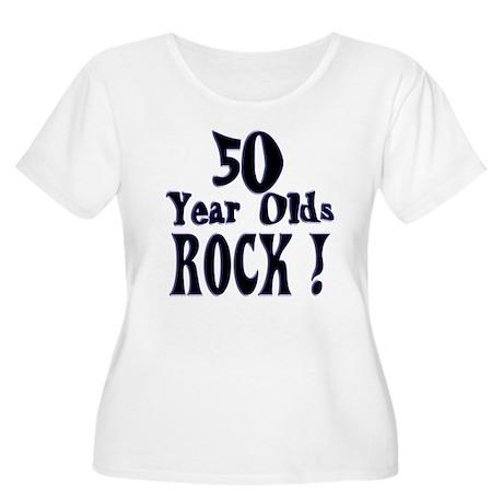 50 Year Olds Rock ! Women's Plus Size Scoop Neck T