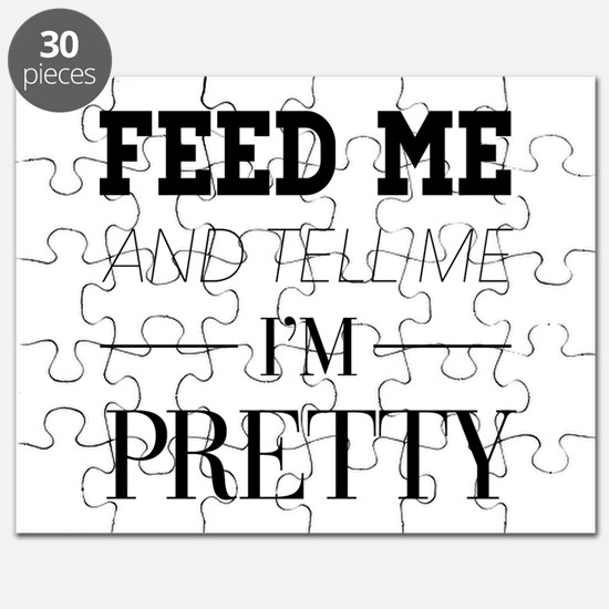 Feed Me and Tell Me I'm Pretty Puzzle