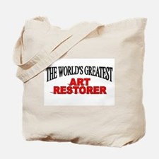 """The World's Greatest Art Restorer"" Tote Bag"