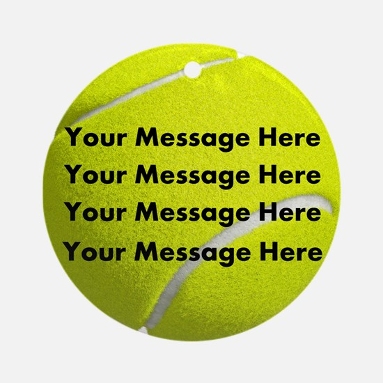 Personalize It, Tennis Ball Round Ornament