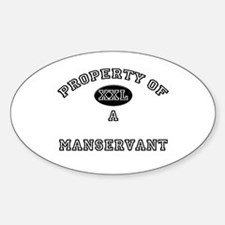 Property of a Manservant Oval Decal