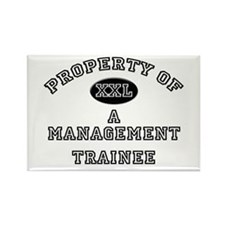 Property of a Management Trainee Rectangle Magnet