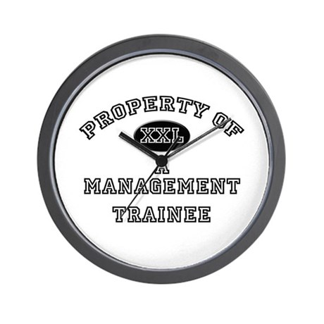 Property of a Management Trainee Wall Clock