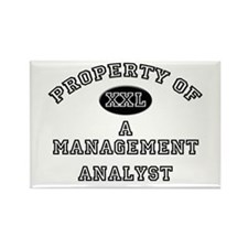 Property of a Management Analyst Rectangle Magnet