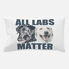 All Labs Matter Pillow Case
