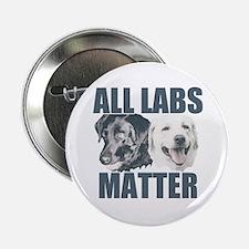 "All Labs Matter 2.25"" Button"