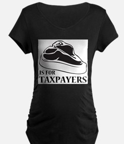 STEAK IS FOR TAXPAYERS! Maternity T-Shirt