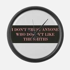 I Don't Trust Anyone Who Doesn't Large Wall Clock