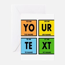 Your Text Periodic Eleme Greeting Cards (Pk of 10)