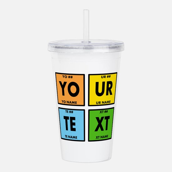 Your Text Periodic Ele Acrylic Double-wall Tumbler