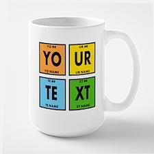 Your Text Periodic Elements Nerd Specia Large Mug