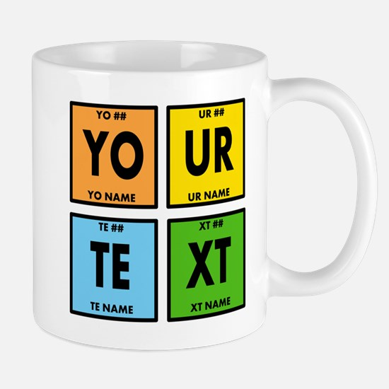 Your Text Periodic Elements Nerd Specia Mug