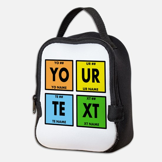 Your Text Periodic Elements Ner Neoprene Lunch Bag