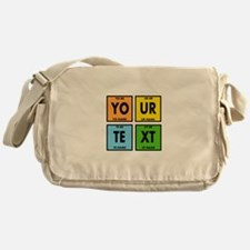 Your Text Periodic Elements Nerd Spe Messenger Bag