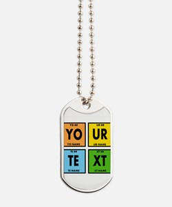 Your Text Periodic Elements Nerd Special Dog Tags