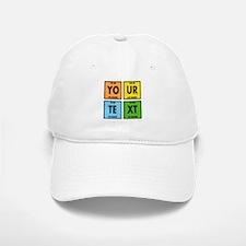 Your Text Periodic Elements Nerd Special Baseball Baseball Cap