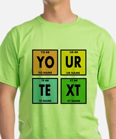 Your Text Periodic Elements Nerd Spe T-Shirt