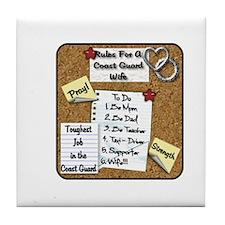 Rules for a Coast Guard wife Tile Coaster